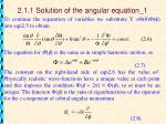 2 1 1 solution of the angular equation 1