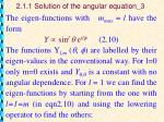 2 1 1 solution of the angular equation 3