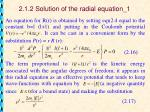 2 1 2 solution of the radial equation 1