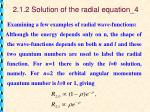 2 1 2 solution of the radial equation 4