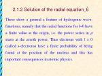 2 1 2 solution of the radial equation 6