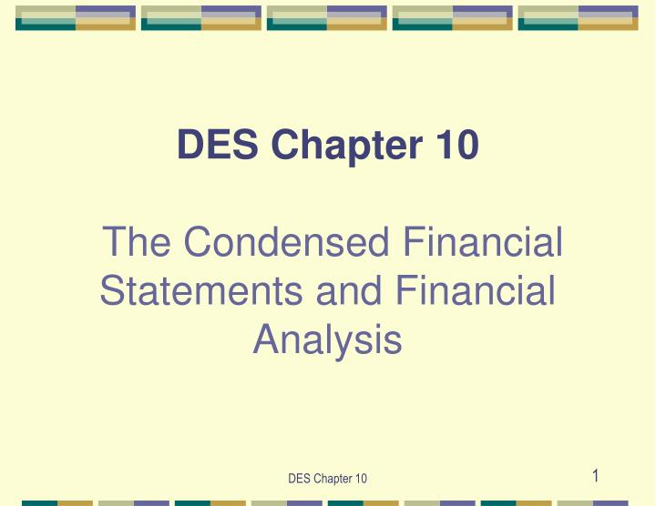 des chapter 10 the condensed financial statements and financial analysis n.