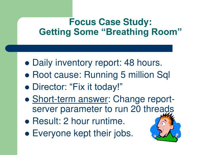Focus Case Study: