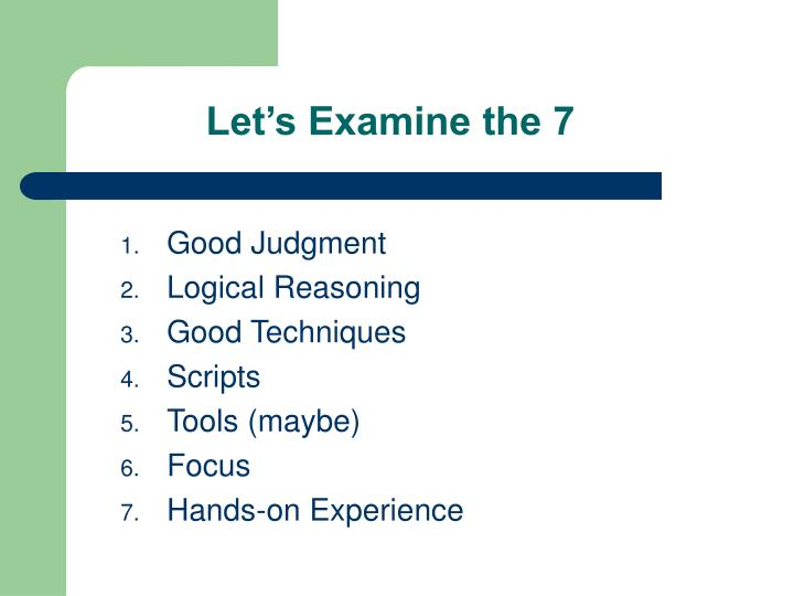 Let's Examine the 7