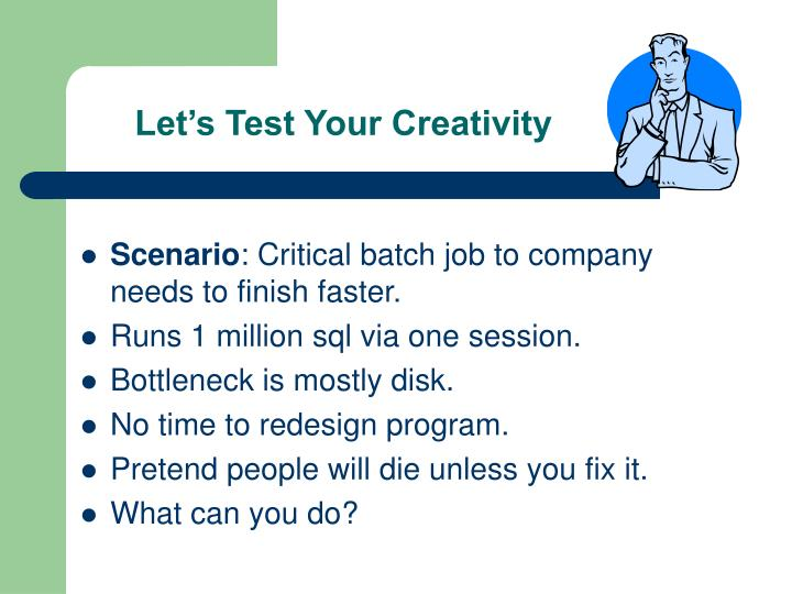 Let's Test Your Creativity