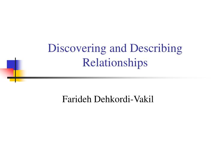 Discovering and describing relationships