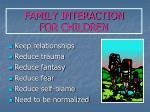family interaction for children