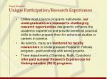 target education unique participation research experiences