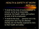 health safety at work act 1974