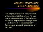 ionising radiations regulations 1999