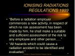 ionising radiations regulations 19991