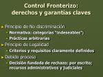 control fronterizo derechos y garant as claves