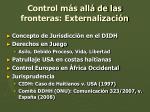 control m s all de las fronteras externalizaci n