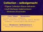 collection selbstgemacht