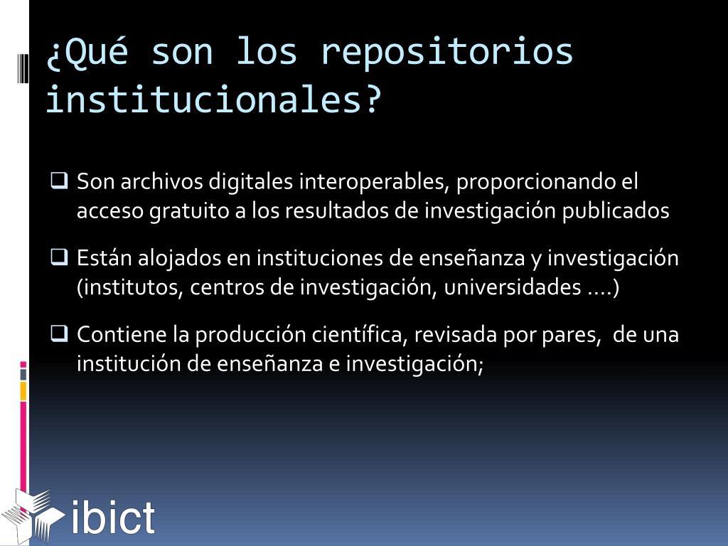 ¿Qué son los repositorios institucionales?