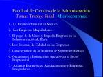facultad de ciencias de la administraci n temas trabajo final microeconom a