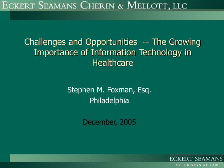 challenges and opportunities the growing importance of information technology in healthcare n.