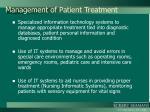 management of patient treatment