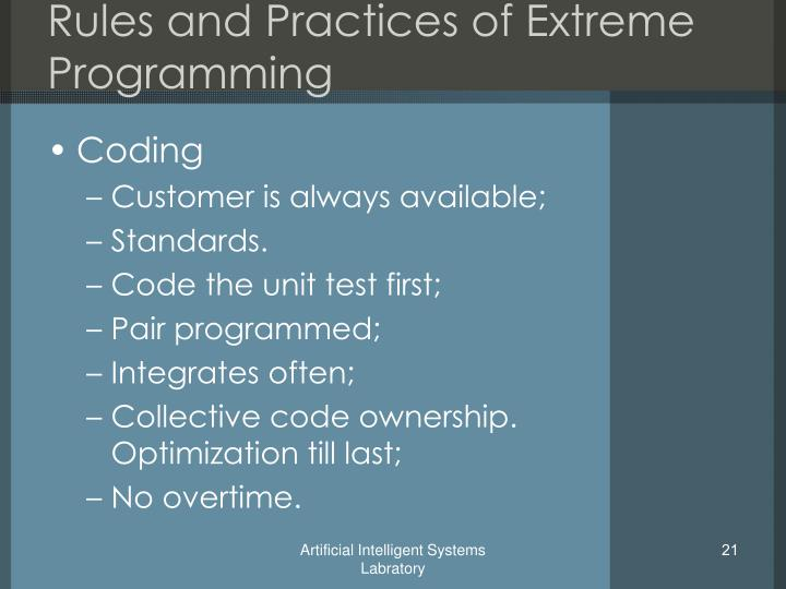 Rules and Practices of Extreme Programming