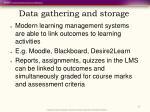 data gathering and storage