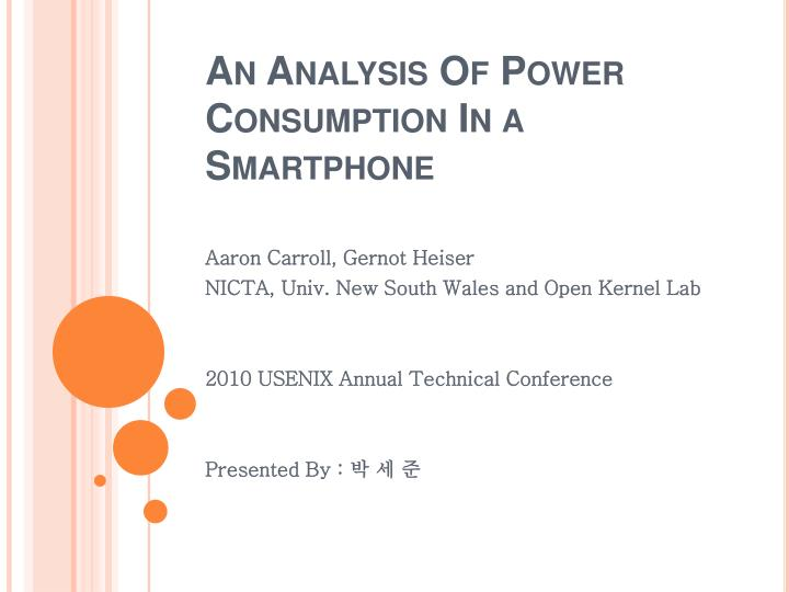 an analysis of power consumption in a smartphone n.