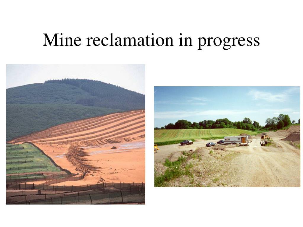 Mine reclamation in progress
