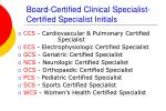 board certified clinical specialist certified specialist initials