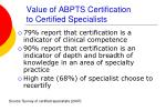 value of abpts certification to certified specialists