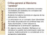 cr tica general al marxismo cerebral