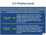 2 4 1pol tica fiscal