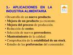 3 aplicaciones en la industria alimentaria
