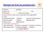 ejemplo de ficha de preselecci n