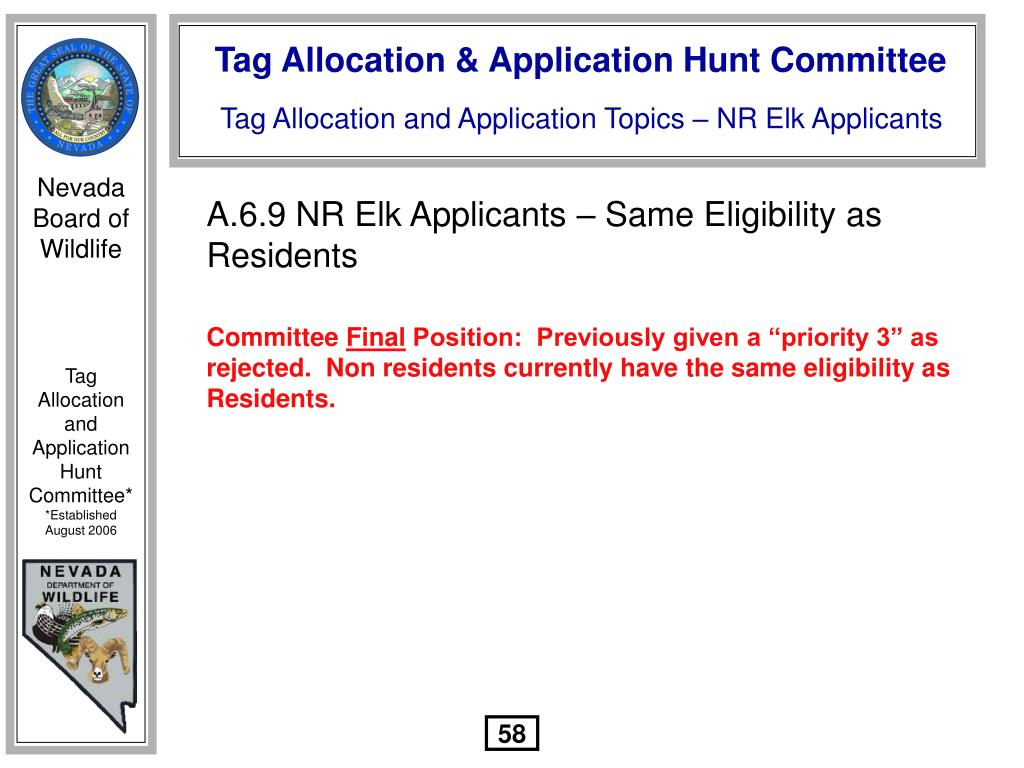 A.6.9 NR Elk Applicants – Same Eligibility as Residents