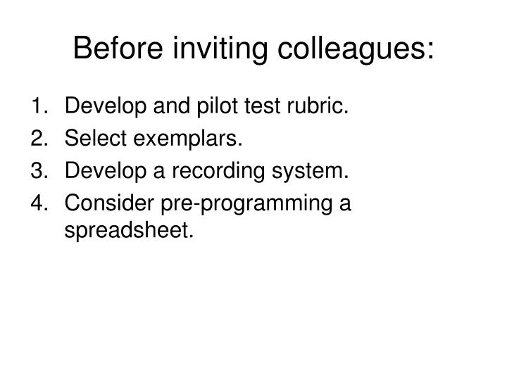 Before inviting colleagues: