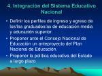 4 integraci n del sistema educativo nacional1