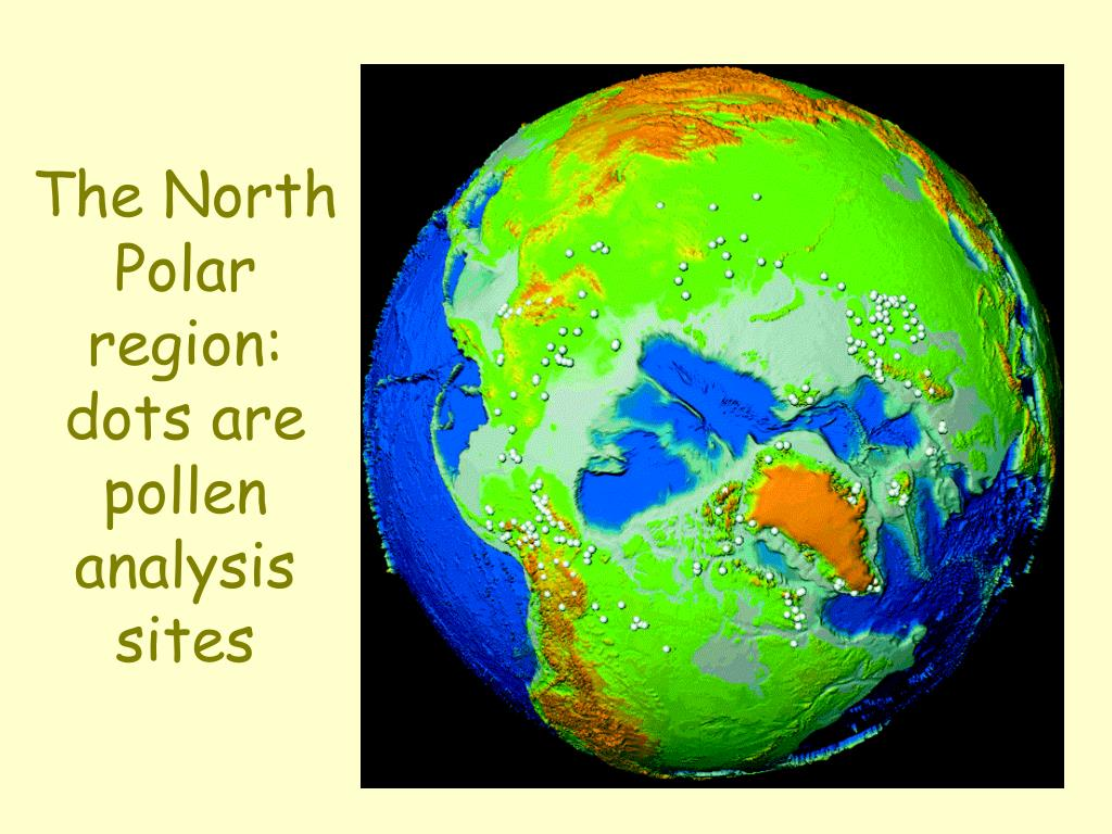 The North Polar region: dots are pollen analysis sites