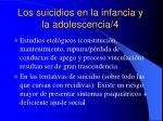 los suicidios en la infancia y la adolescencia 4
