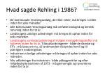 hvad sagde rehling i 1986