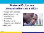 destreza 5 use una comunicaci n clara y eficaz2