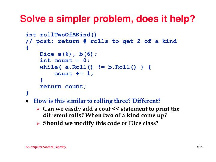 Solve a simpler problem, does it help?