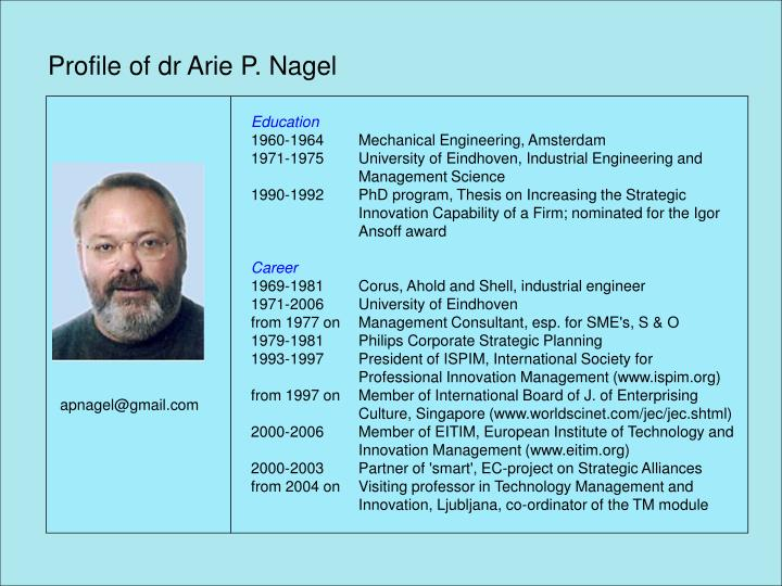 Profile of dr arie p nagel