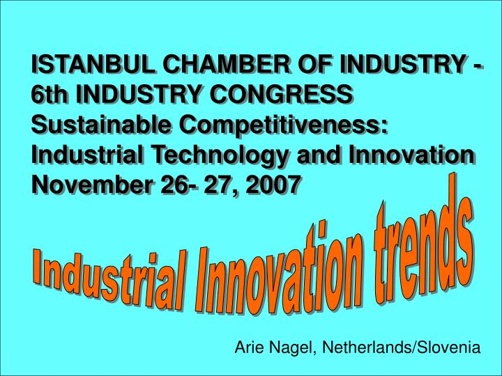 ISTANBUL CHAMBER OF INDUSTRY - 6th INDUSTRY CONGRESS