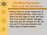 climbing harnesses care and maintenance
