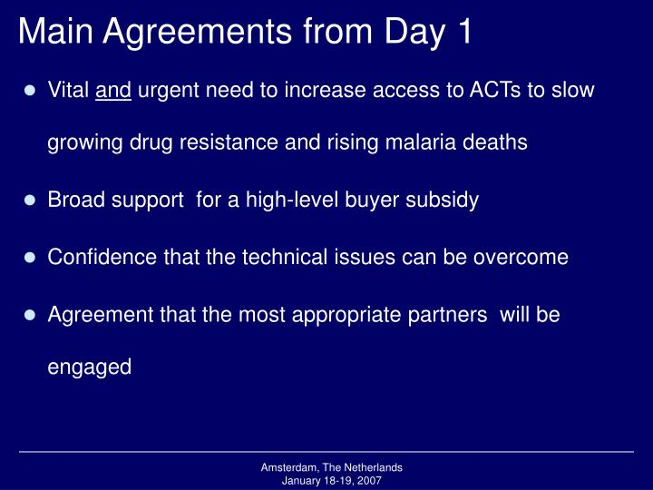 Main agreements from day 1