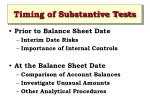 timing of substantive tests