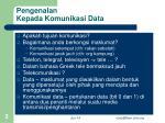 pengenalan kepada komunikasi data