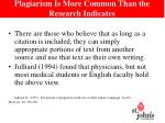 plagiarism is more common than the research indicates