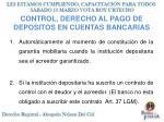 control derecho al pago de depositos en cuentas bancarias