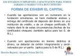 forma de exhibir el capital
