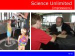science unlimited impressions
